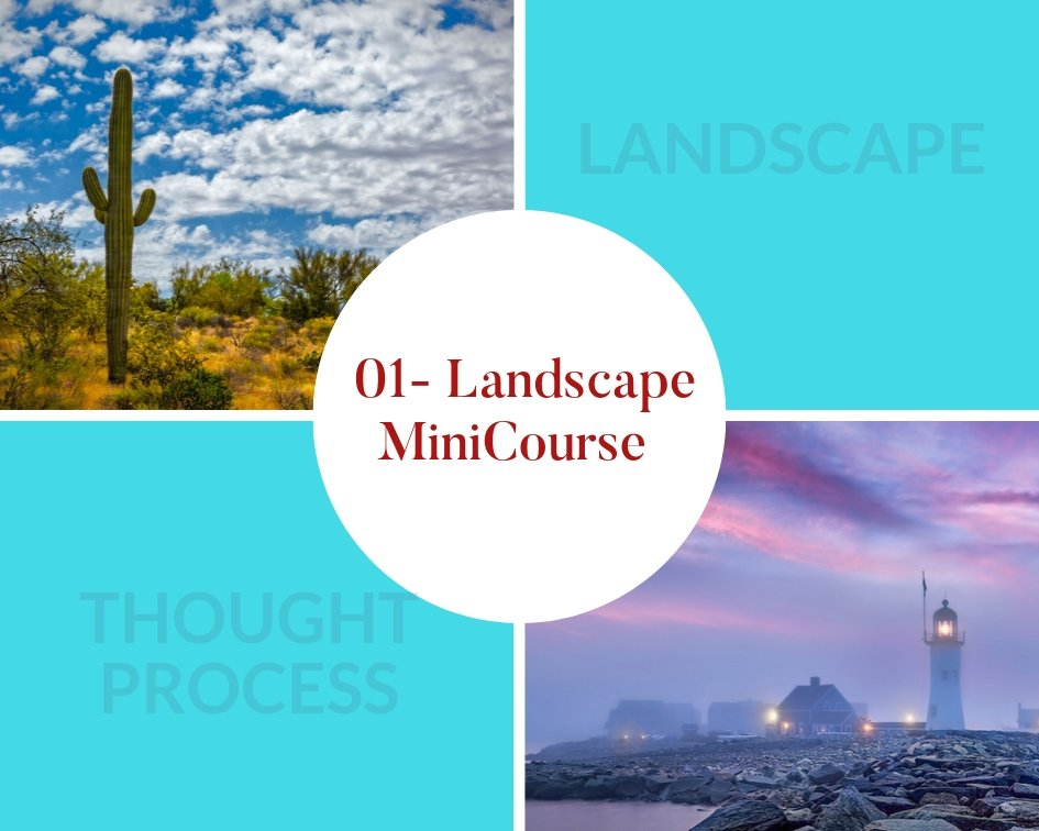 landscape photographing mini-course